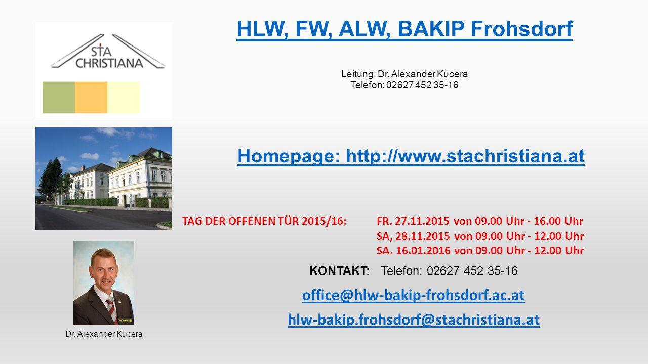 HLW, FW, ALW, BAKIP Frohsdorf Leitung: Dr.