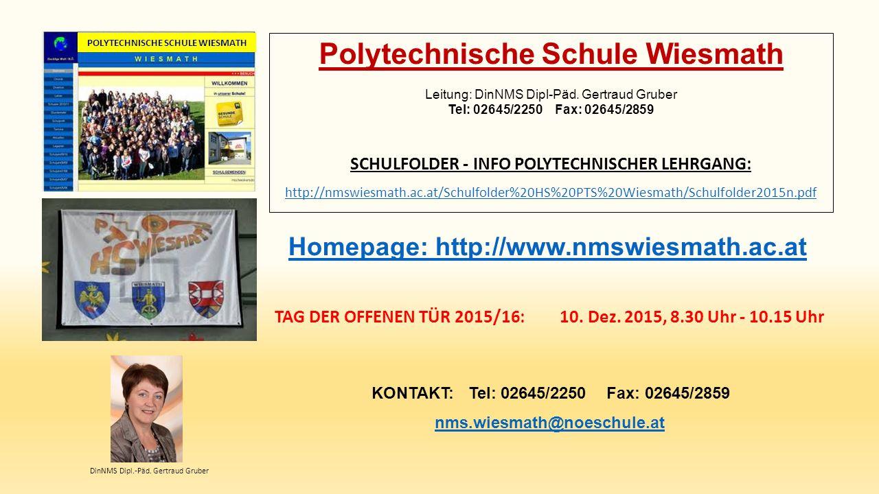 Polytechnische Schule Wiesmath Leitung: DinNMS Dipl-Päd.