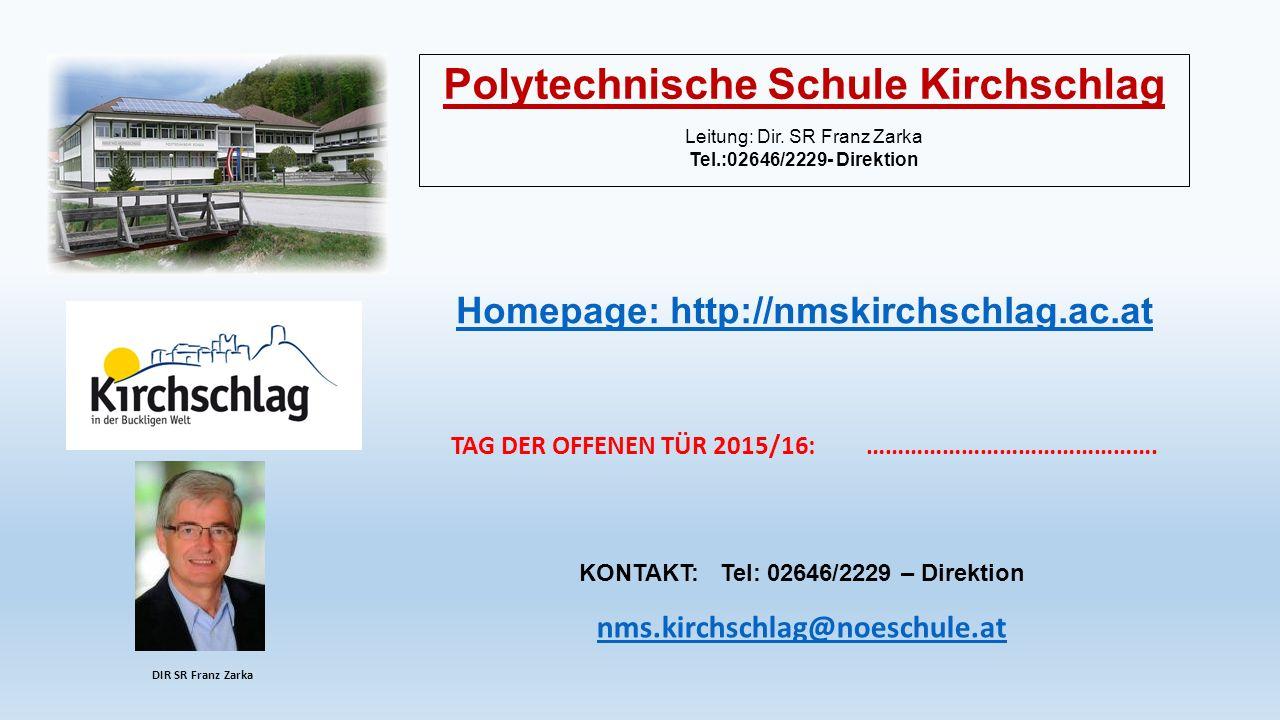 Polytechnische Schule Kirchschlag Leitung: Dir.