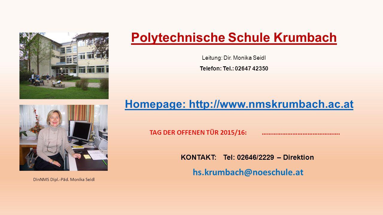 Polytechnische Schule Krumbach Leitung: Dir.