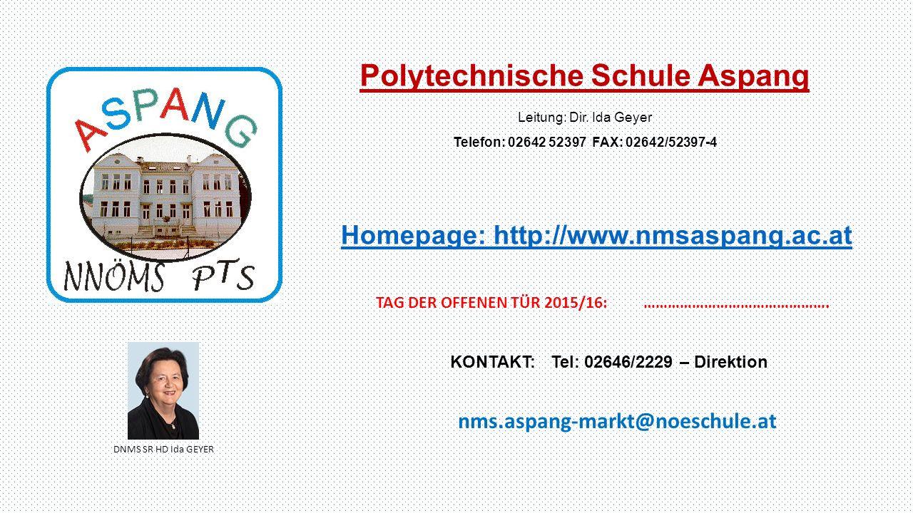 Polytechnische Schule Aspang Leitung: Dir.