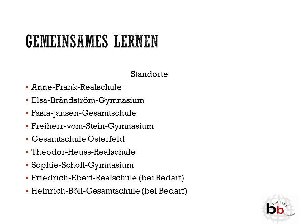 Standorte  Anne-Frank-Realschule  Elsa-Brändström-Gymnasium  Fasia-Jansen-Gesamtschule  Freiherr-vom-Stein-Gymnasium  Gesamtschule Osterfeld  Th