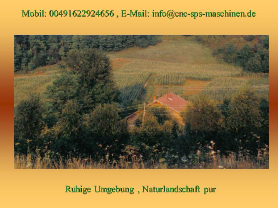 Mobil: 00491622924656, Email: info@cnc-sps-maschinen.deinfo@cnc-sps-maschinen.de Zufahrt Nord-West-Seite