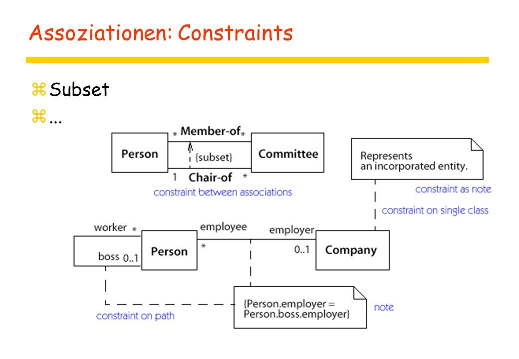 Assoziationen: Constraints zSubset z...