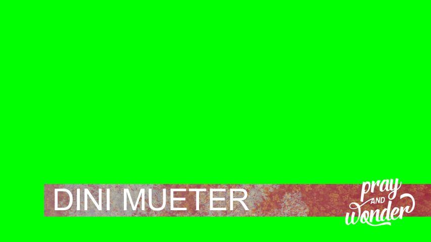 DINI MUETER