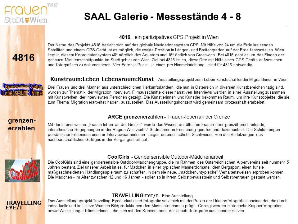 SAAL Galerie - Messestände 4 - 8 TRAVELLING EYE/I - Eine Ausstellung Das Ausstellungsprojekt Travelling Eye/I:urlaub und fotografie setzt sich mit der Praxis der Urlaubsfotografie auseinander, die durch individuelle und kollektive Wunsch-Bildproduktionen den Massentourismus prägt.