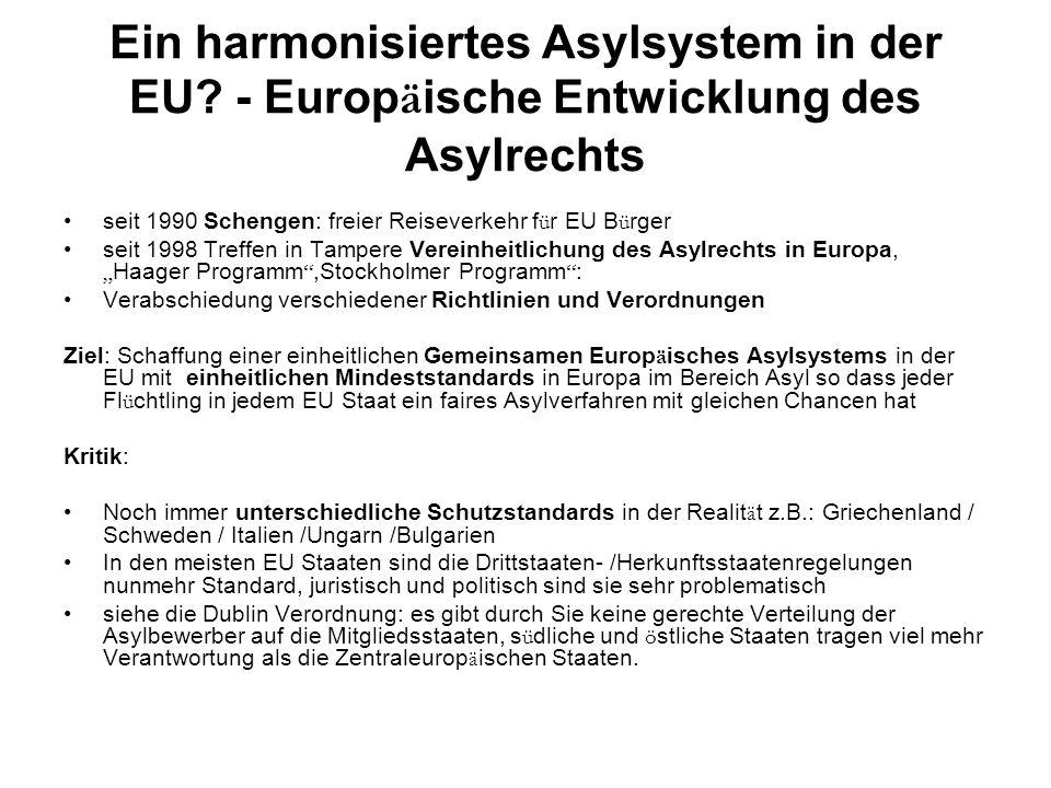 Ein harmonisiertes Asylsystem in der EU.