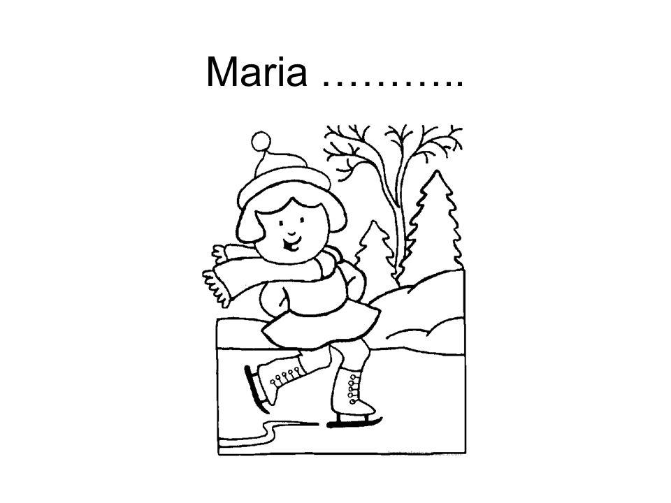 Maria ………..