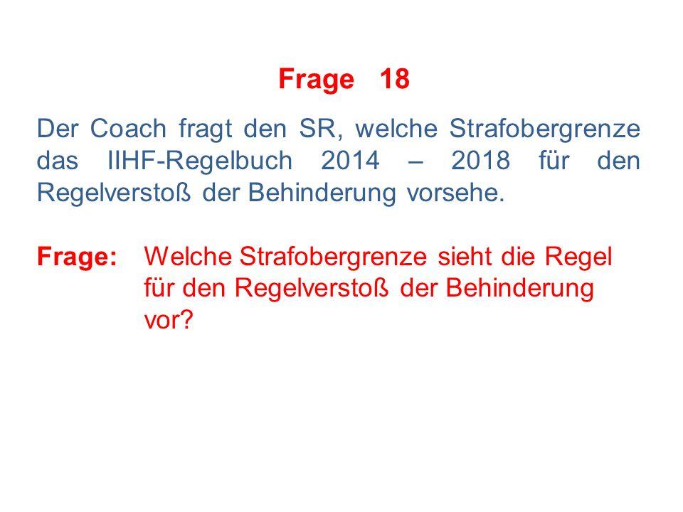 Frage 17 Der Coach fragt den SR, was eigentlich das Merkmal eines Faustkampfs sei.