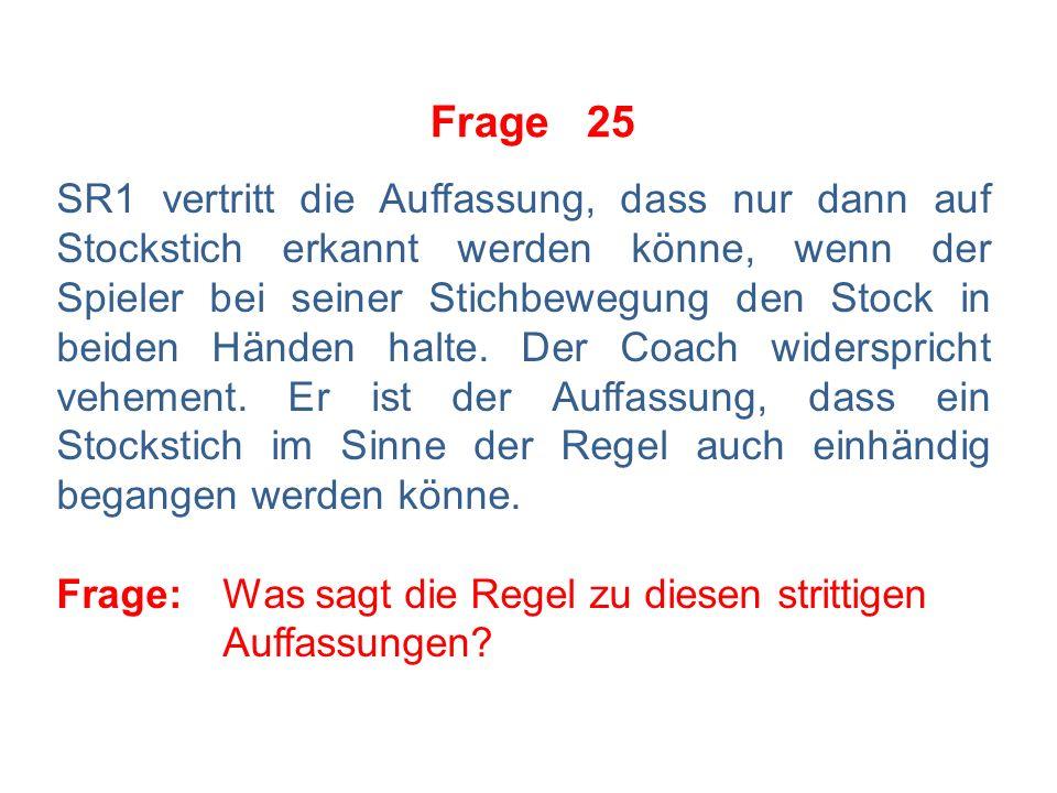 Frage 24 Der SR zeigt eine Kleine Strafe gegen A2 sowie eine Kleine Bankstrafe gegen Team A an.
