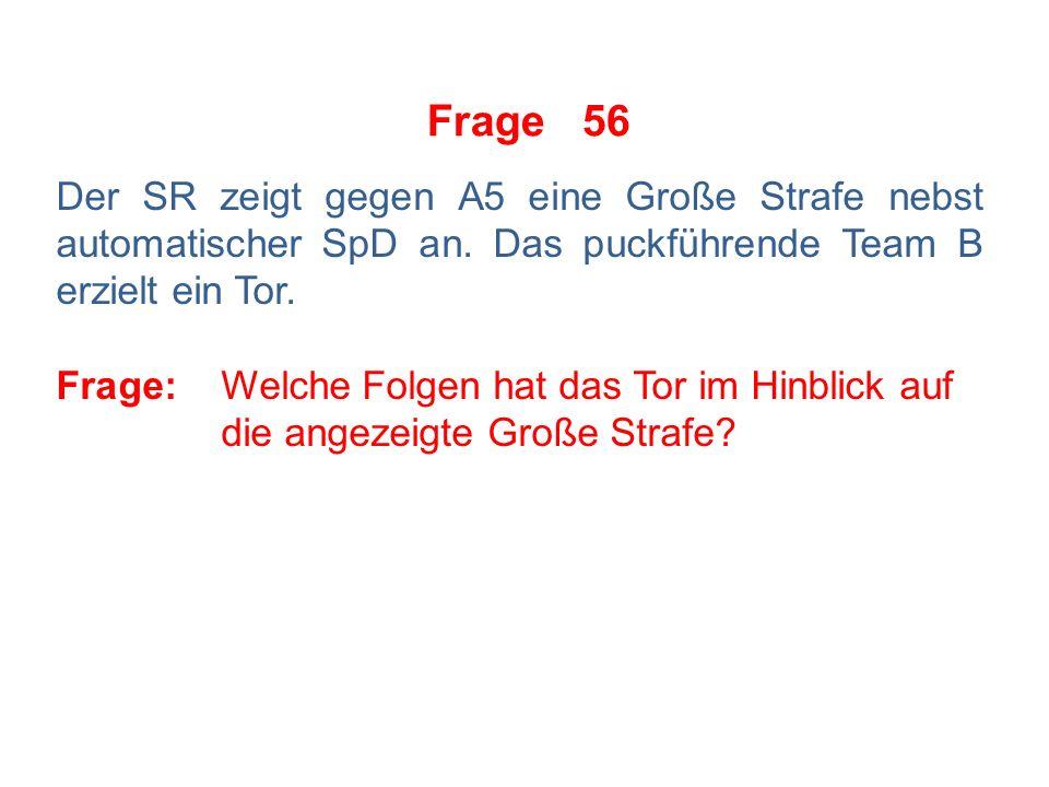 Frage 55 Der SR zeigt gegen A6 eine Kleine Strafe an.