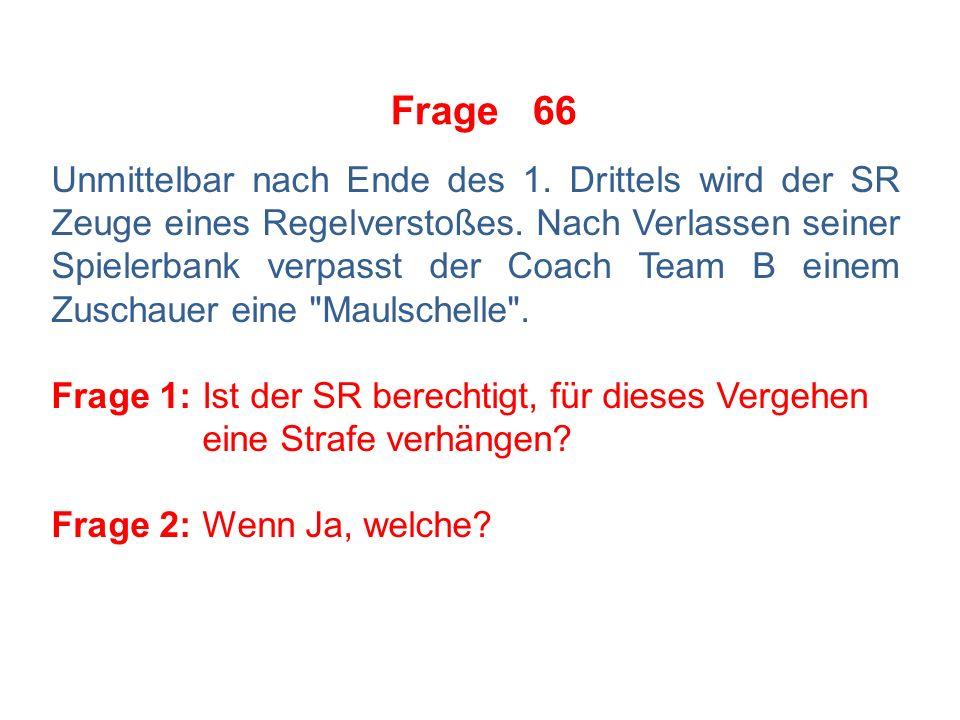 Frage 65 SR1 und SR2 erörtern die Frage, bis zu welchem Zeitpunkt nach Ende der Spielzeit sie berechtigt seien, Strafen zu verhängen.