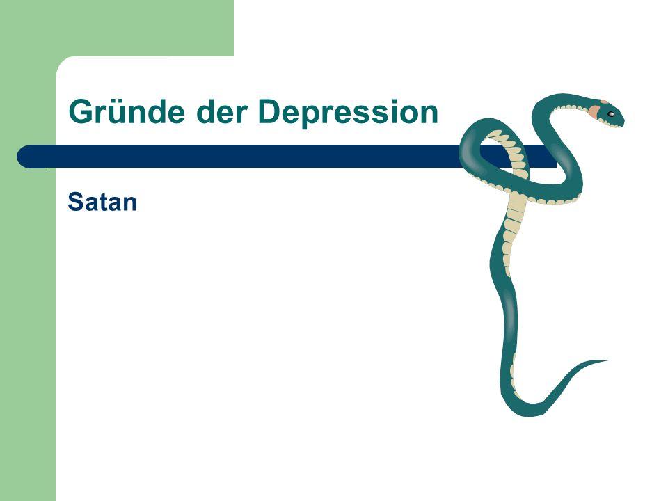 Gründe der Depression Satan