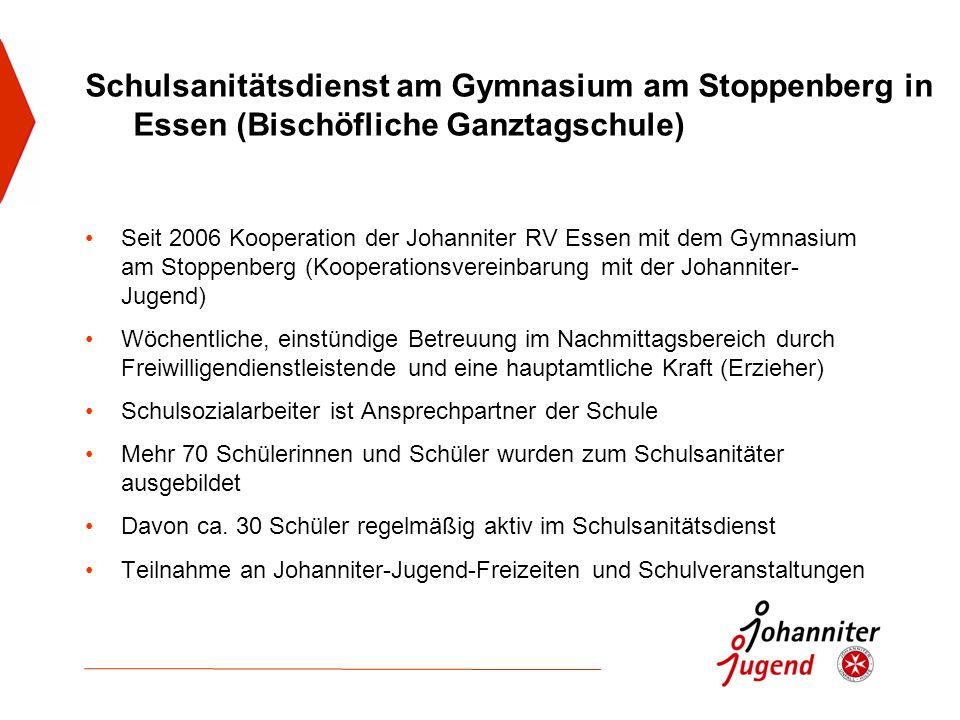 Schulsanitätsdienst am Gymnasium am Stoppenberg in Essen (Bischöfliche Ganztagschule) Seit 2006 Kooperation der Johanniter RV Essen mit dem Gymnasium