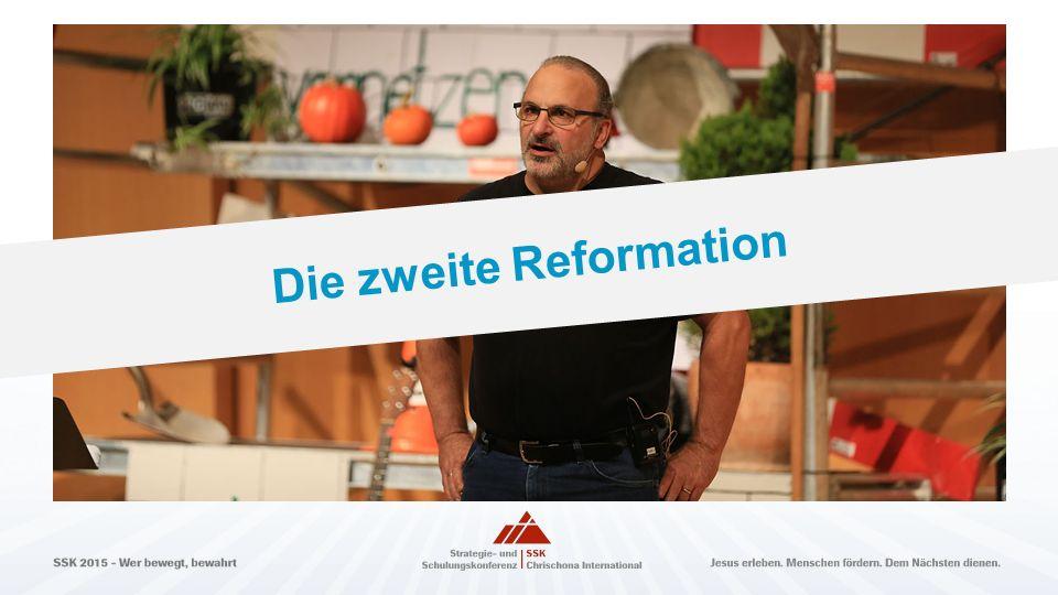 Die zweite Reformation