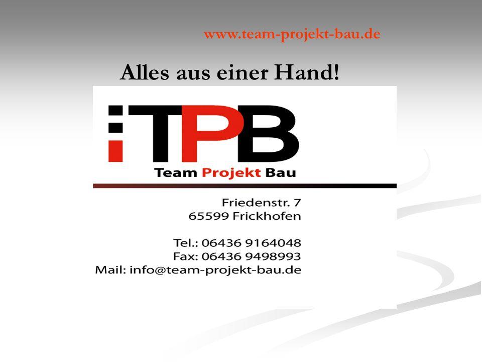 www.team-projekt-bau.de Alles aus einer Hand!