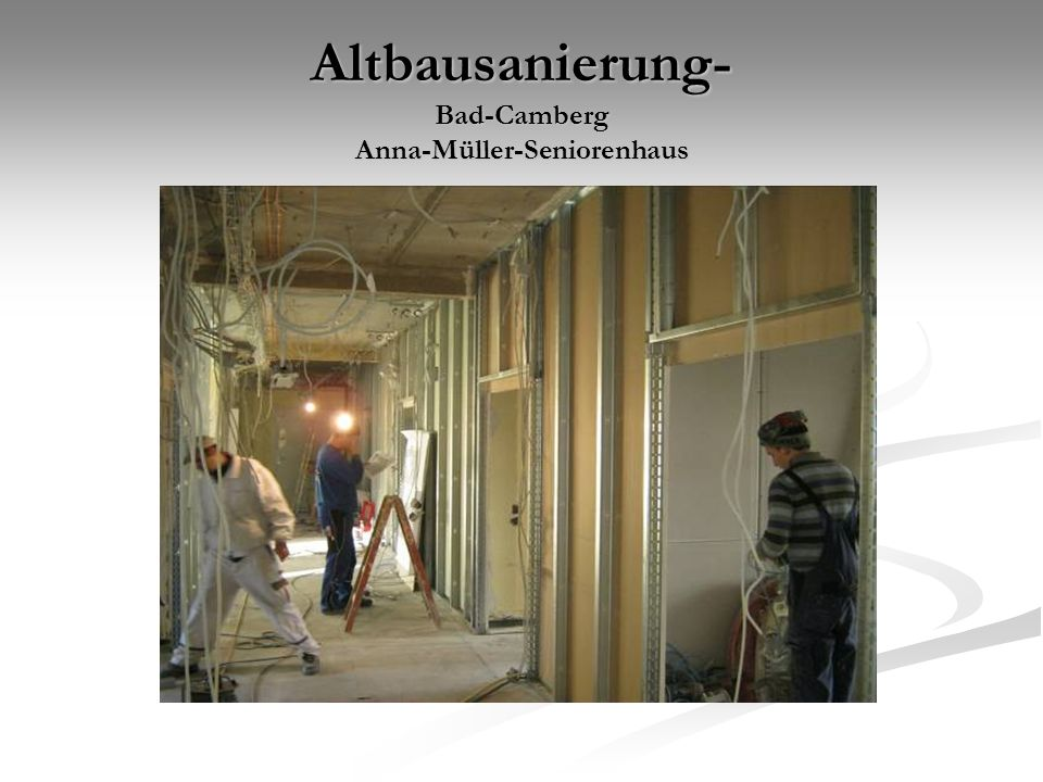 Altbausanierung- Bad-Camberg Anna-Müller-Seniorenhaus