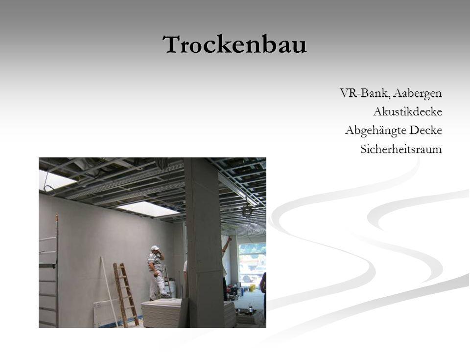 Tro ckenbau VR-Bank, Aabergen Akustikdecke Abgehängte Decke Sicherheitsraum