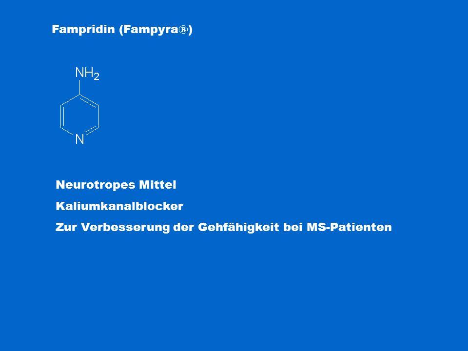 Fampridin (Fampyra  ) Neurotropes Mittel Kaliumkanalblocker Zur Verbesserung der Gehfähigkeit bei MS-Patienten