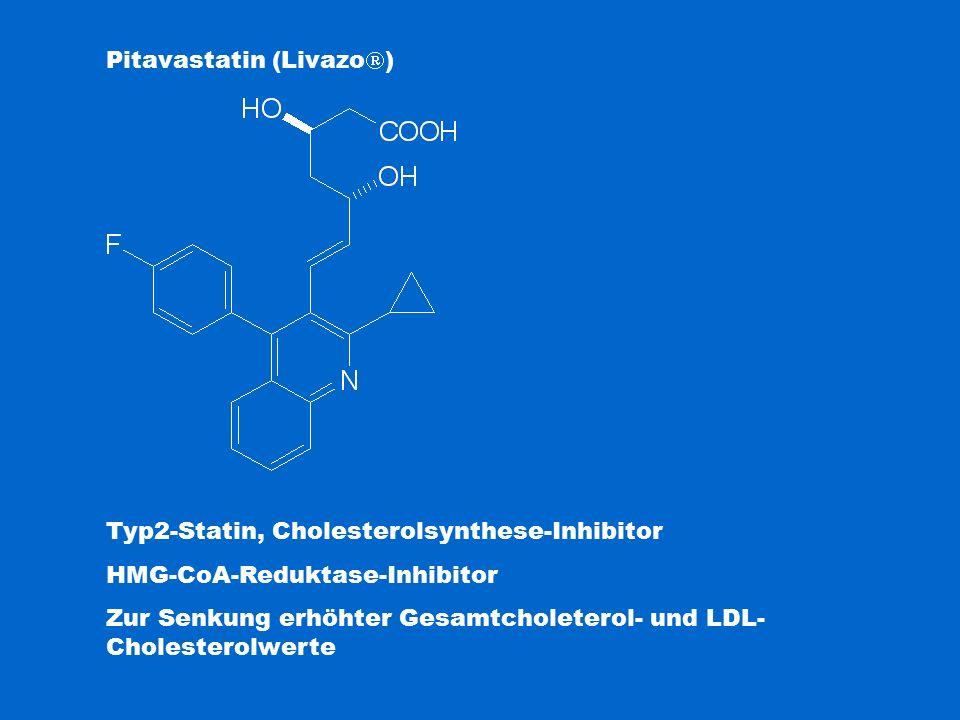 Pitavastatin (Livazo  ) Typ2-Statin, Cholesterolsynthese-Inhibitor HMG-CoA-Reduktase-Inhibitor Zur Senkung erhöhter Gesamtcholeterol- und LDL- Choles