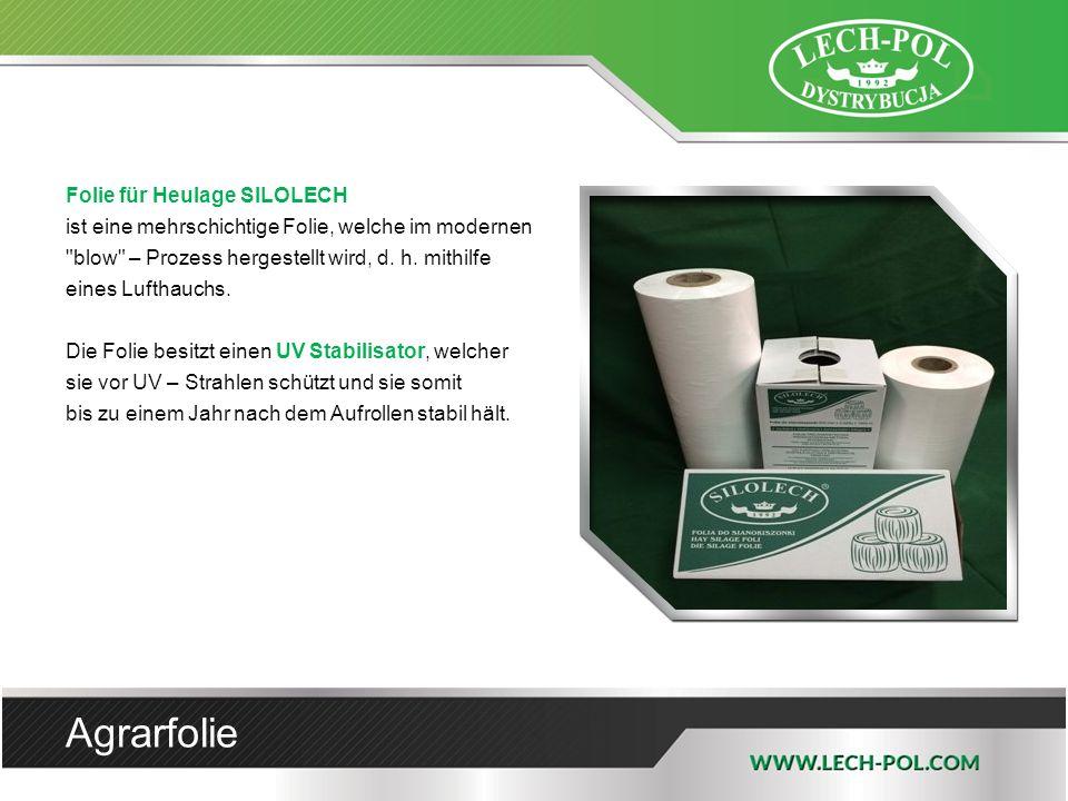 Folie für Heulage SILOLECH ist eine mehrschichtige Folie, welche im modernen blow – Prozess hergestellt wird, d.