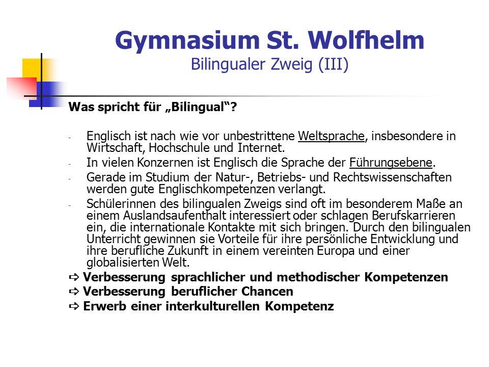 """Gymnasium St. Wolfhelm Bilingualer Zweig (III) Was spricht für """"Bilingual ."""