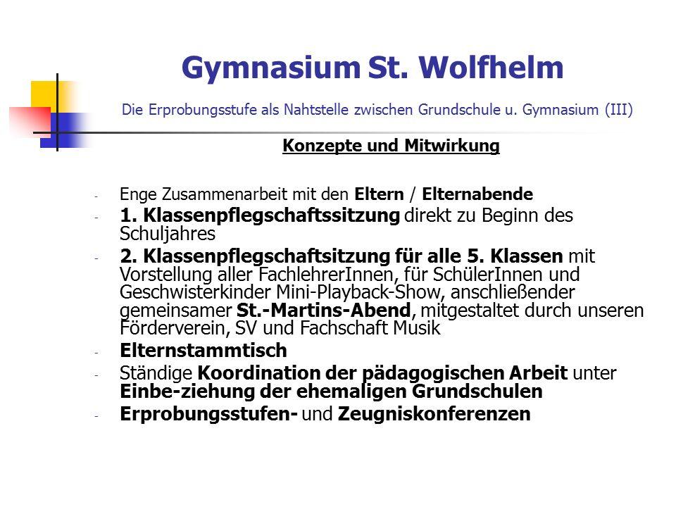 Gymnasium St. Wolfhelm Die Erprobungsstufe als Nahtstelle zwischen Grundschule u.