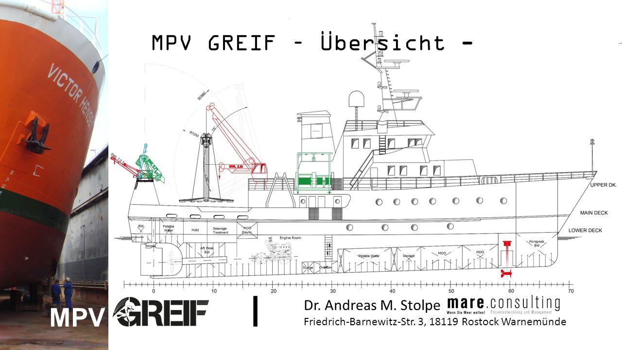 MPV GREIF – Übersicht - Dr. Andreas M. Stolpe Friedrich-Barnewitz-Str.