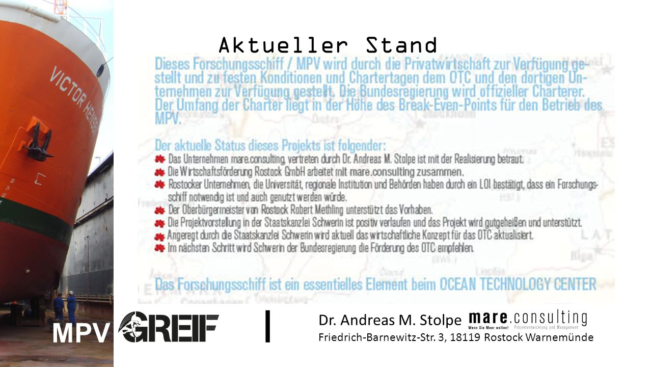 Aktueller Stand Dr. Andreas M. Stolpe Friedrich-Barnewitz-Str. 3, 18119 Rostock Warnemünde MPV I
