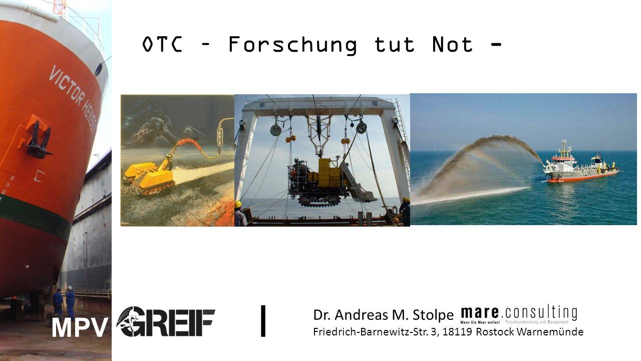 OTC – Forschung tut Not - Dr. Andreas M. Stolpe Friedrich-Barnewitz-Str.