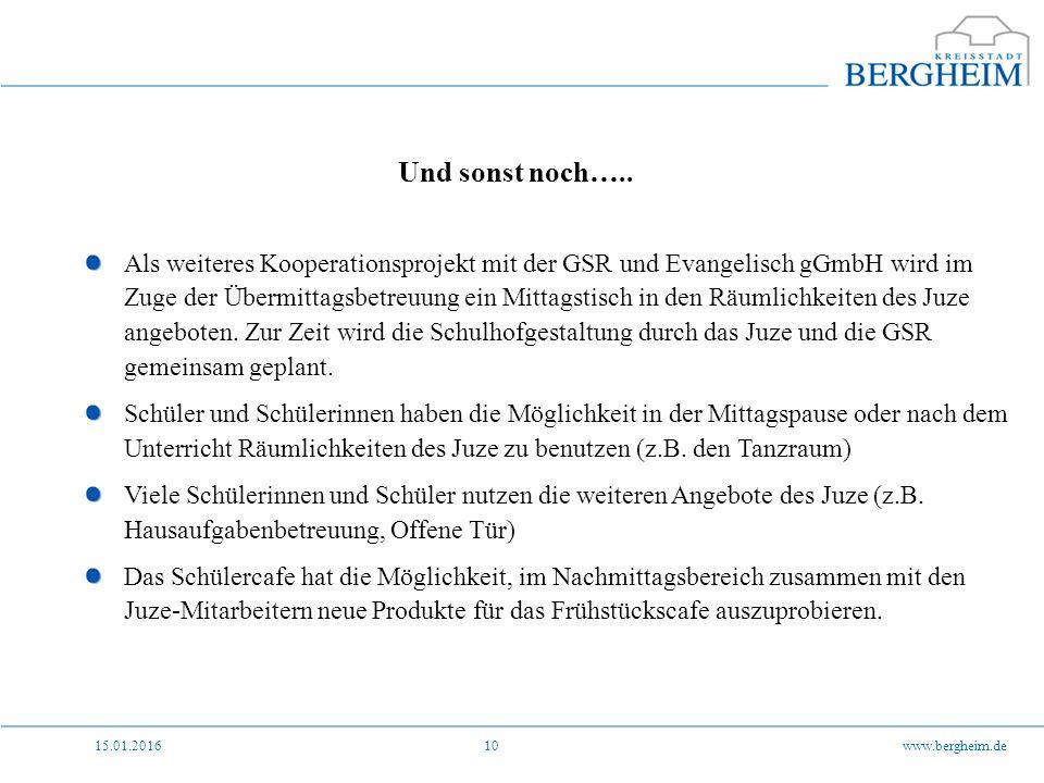 15.01.2016www.bergheim.de10 Und sonst noch…..