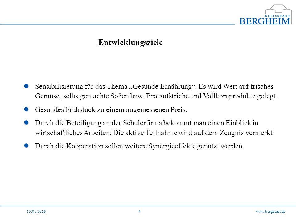 """15.01.2016www.bergheim.de4 Entwicklungsziele Sensibilisierung für das Thema """"Gesunde Ernährung ."""