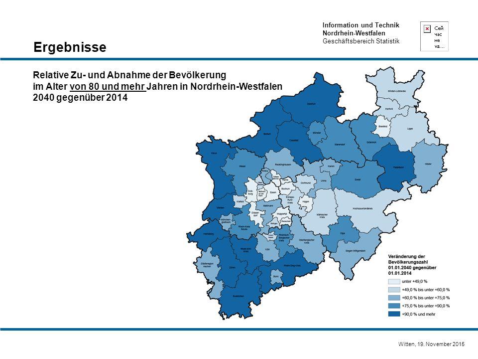 Information und Technik Nordrhein-Westfalen Geschäftsbereich Statistik Witten, 19. November 2015 Relative Zu- und Abnahme der Bevölkerung im Alter von