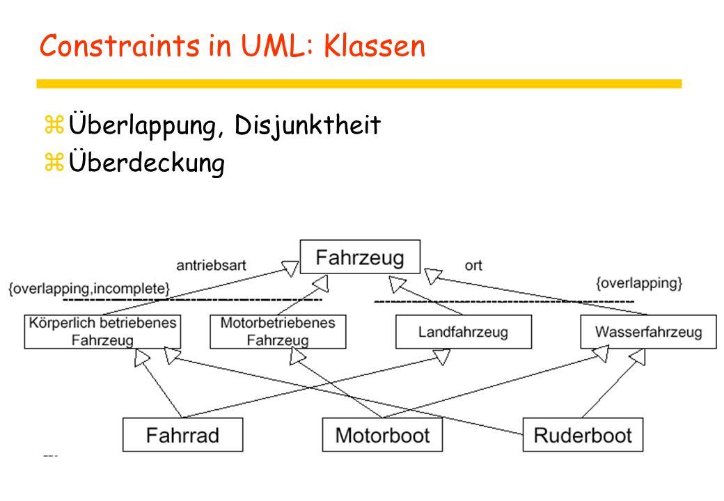 Constraints in UML: Klassen zÜberlappung, Disjunktheit zÜberdeckung