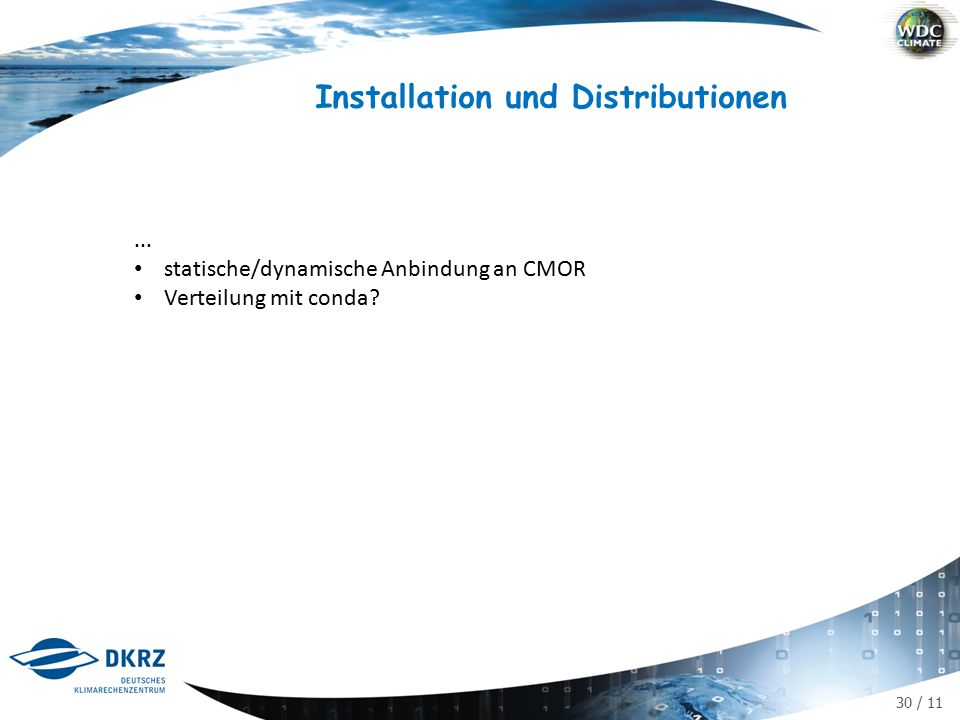 30 / 11 Installation und Distributionen...