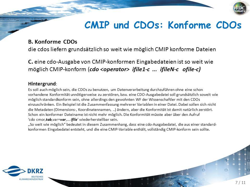 7 / 11 CMIP und CDOs: Konforme CDOs B.