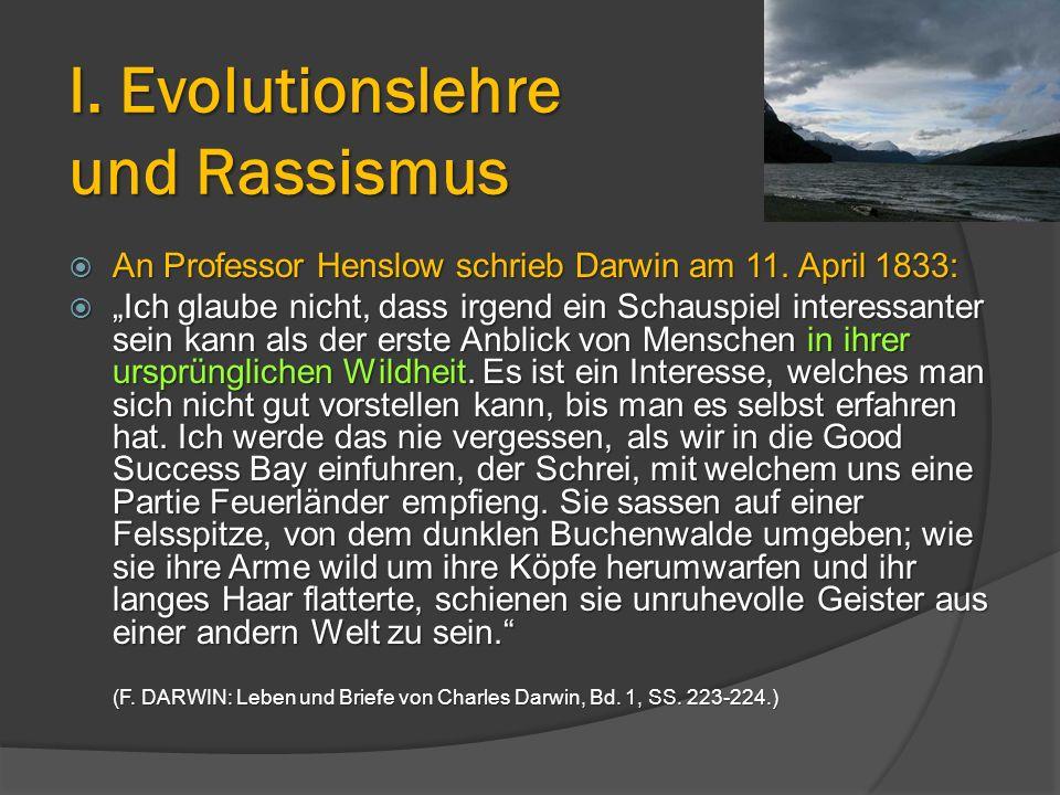 """ An Professor Henslow schrieb Darwin am 11. April 1833:  """"Ich glaube nicht, dass irgend ein Schauspiel interessanter sein kann als der erste Anblick"""