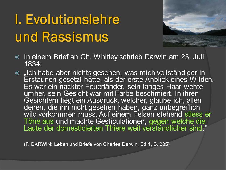 """ In einem Brief an Ch. Whitley schrieb Darwin am 23. Juli 1834:  """"Ich habe aber nichts gesehen, was mich vollständiger in Erstaunen gesetzt hätte, a"""