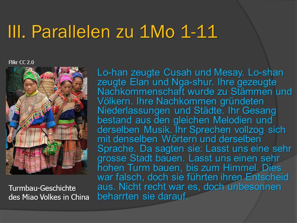 Lo-han zeugte Cusah und Mesay. Lo-shan zeugte Elan und Nga-shur. Ihre gezeugte Nachkommenschaft wurde zu Stämmen und Völkern. Ihre Nachkommen gründete