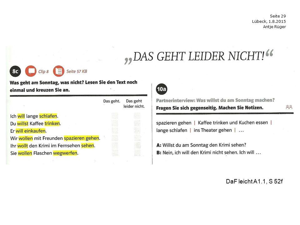 Seite 29 Antje Rüger Lübeck, 1.8.2015 DaF leicht A1.1, S 52f