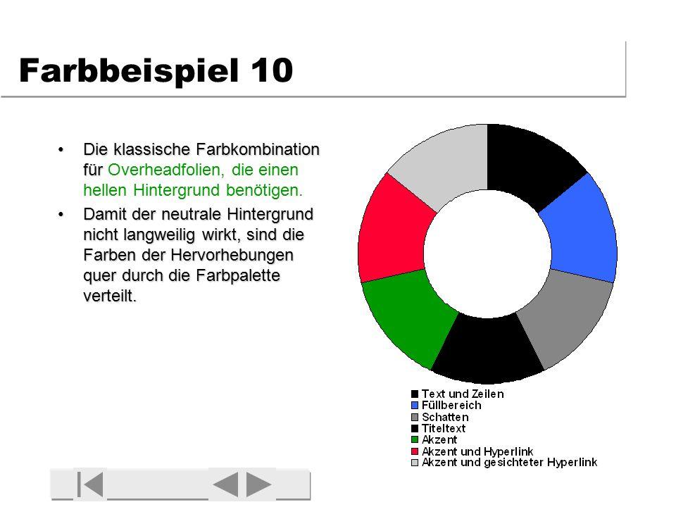 Farbbeispiel 9 Eine kühle, seriös wirkende Farbkombination für (Dia)Präsentationen mit guter Raumdunkelheit.Eine kühle, seriös wirkende Farbkombination für (Dia)Präsentationen mit guter Raumdunkelheit.