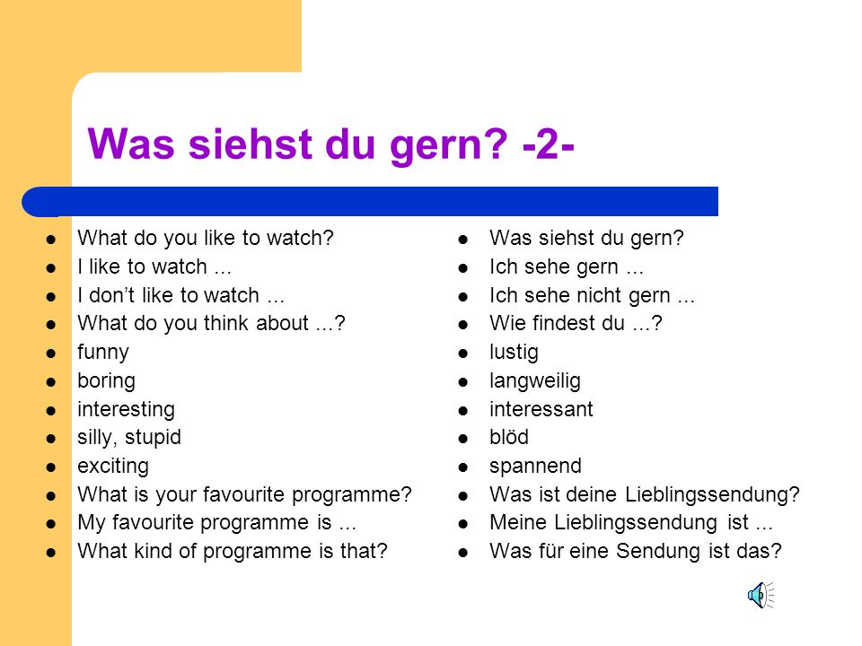 Was siehst du gern.-2- What do you like to watch.