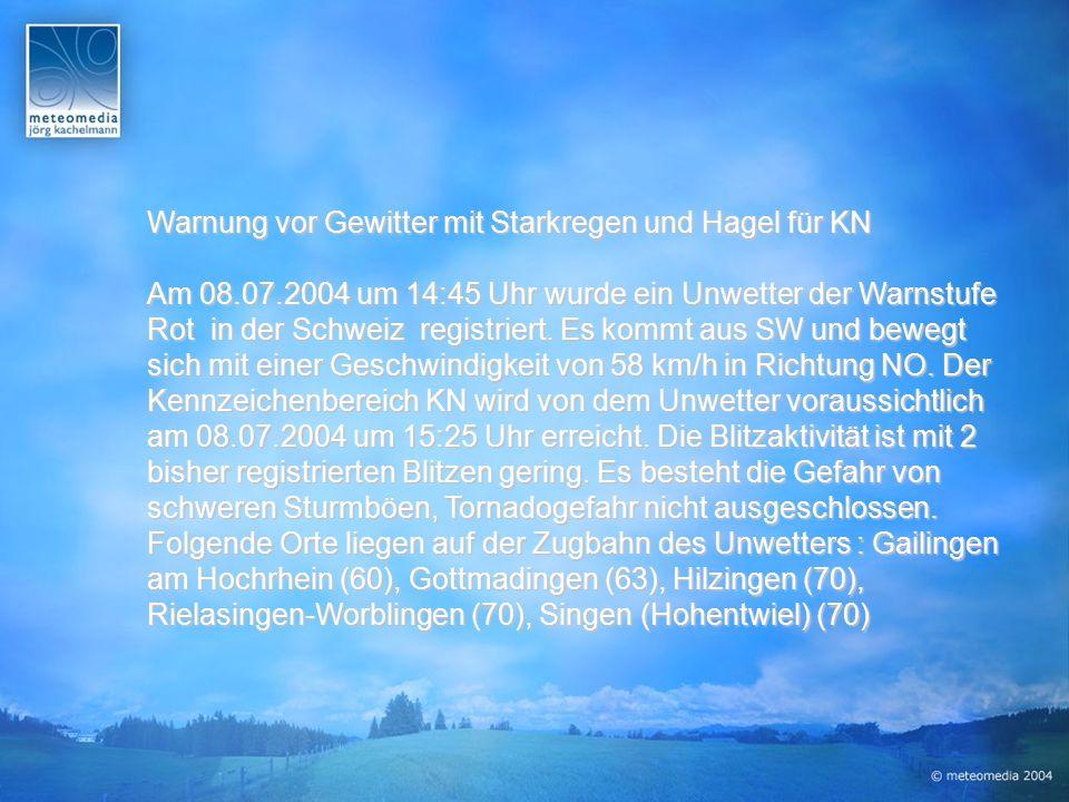 Warnung vor Gewitter mit Starkregen und Hagel für KN Am 08.07.2004 um 14:45 Uhr wurde ein Unwetter der Warnstufe Rot in der Schweiz registriert.