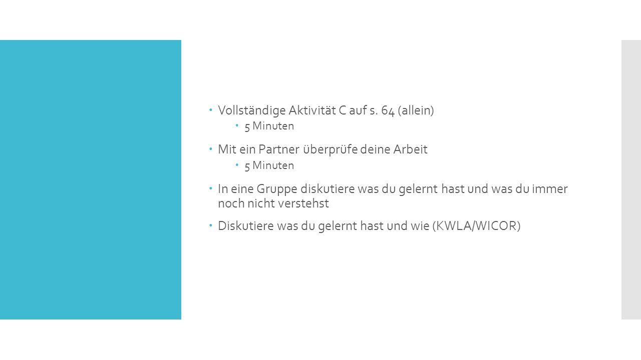 Subject, Direct & Indirect Object (Review)  Auf Klebepapier schreib was du erinnerst über Subjects, Direct, & Indirect Objects  Notizen über Subjects, Direct, & Indirect Objects in Englisch  Vollständige Aktivität A auf s.