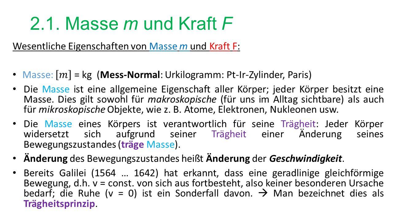 2.1. Masse m und Kraft F