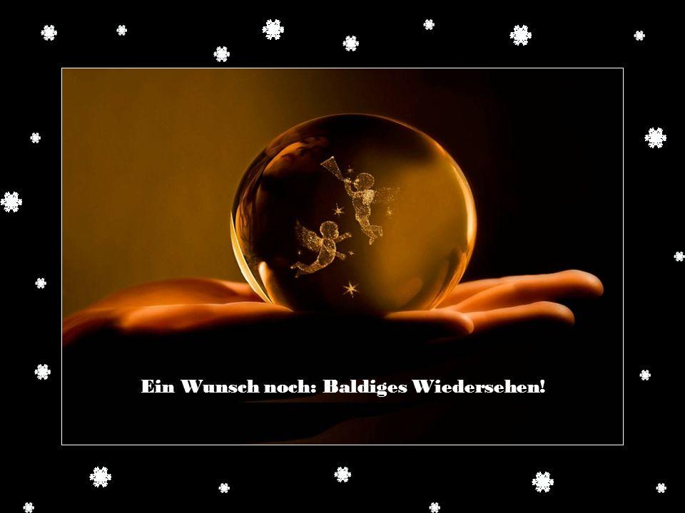 In herzlicher Verbundenheit seid froh gegrüßt zur Weihnachtszeit.