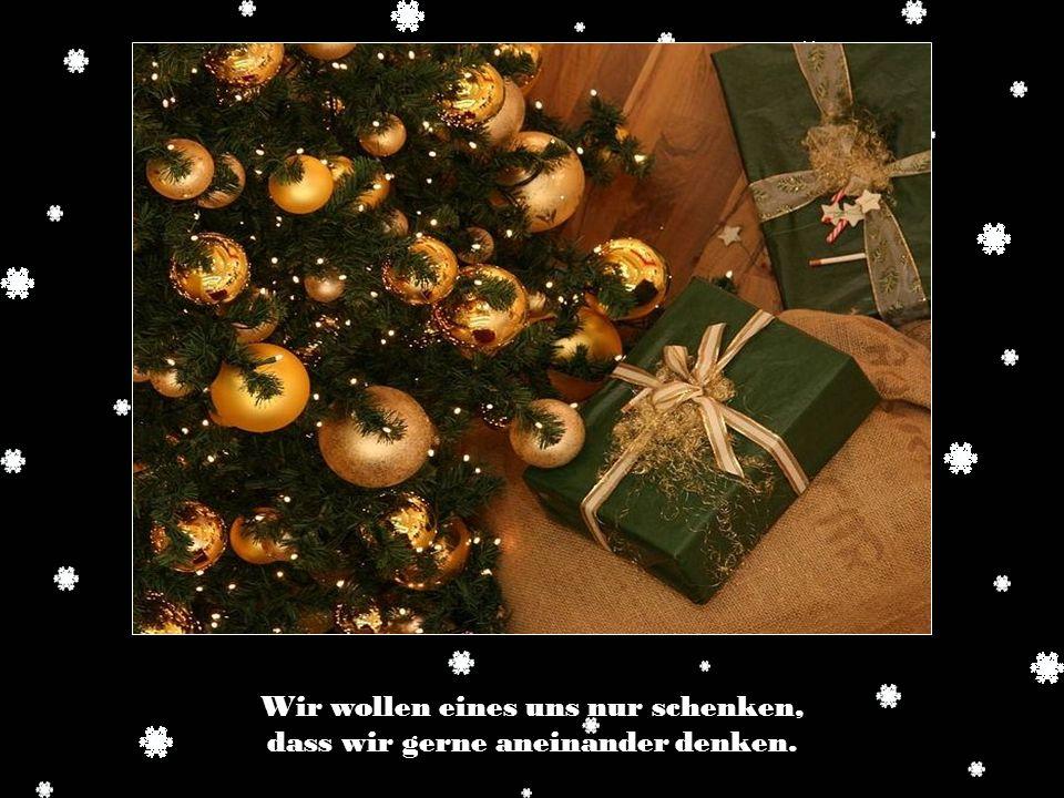 …dann wird die Weihnachtszeit für uns erst wahrhaft fröhlich sein.