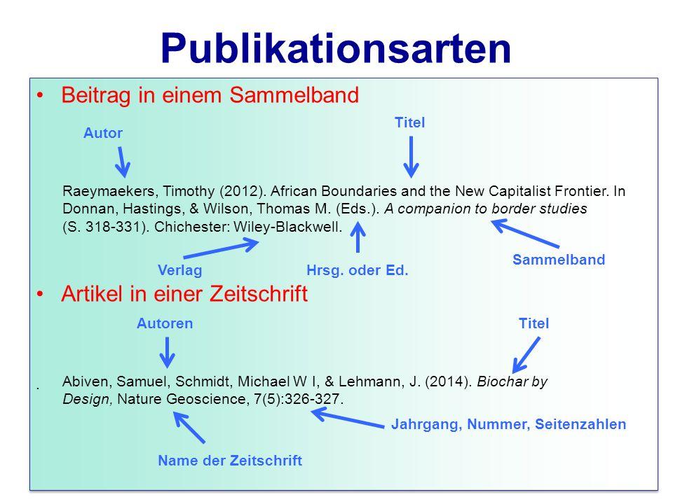 Publikationsarten Beitrag in einem Sammelband Artikel in einer Zeitschrift.
