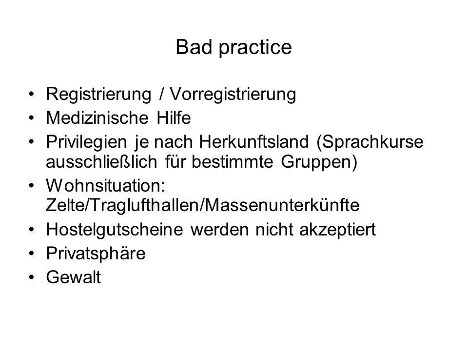 Bad practice Registrierung / Vorregistrierung Medizinische Hilfe Privilegien je nach Herkunftsland (Sprachkurse ausschließlich für bestimmte Gruppen)