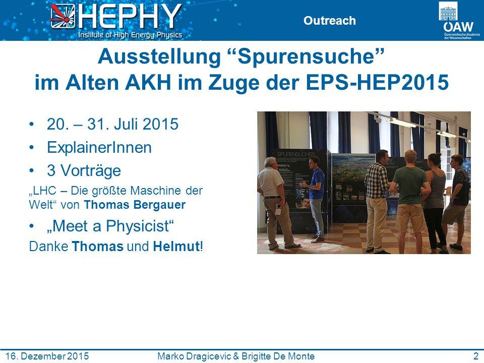 Outreach Ausstellung Spurensuche im Alten AKH im Zuge der EPS-HEP2015 20.